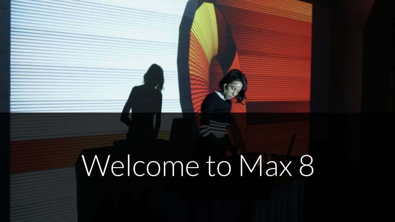 What's New in Max 8? | Cycling '74